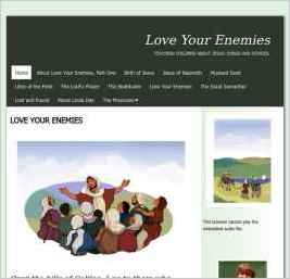 The illustrated eBook, Love Your Enemies, is a musical story of Jesus, written for my grandchildren to sing.